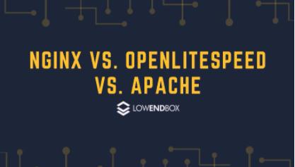 建站 Web 服务器选择:NGINX / OpenLiteSpeed / Apache 哪个好?插图